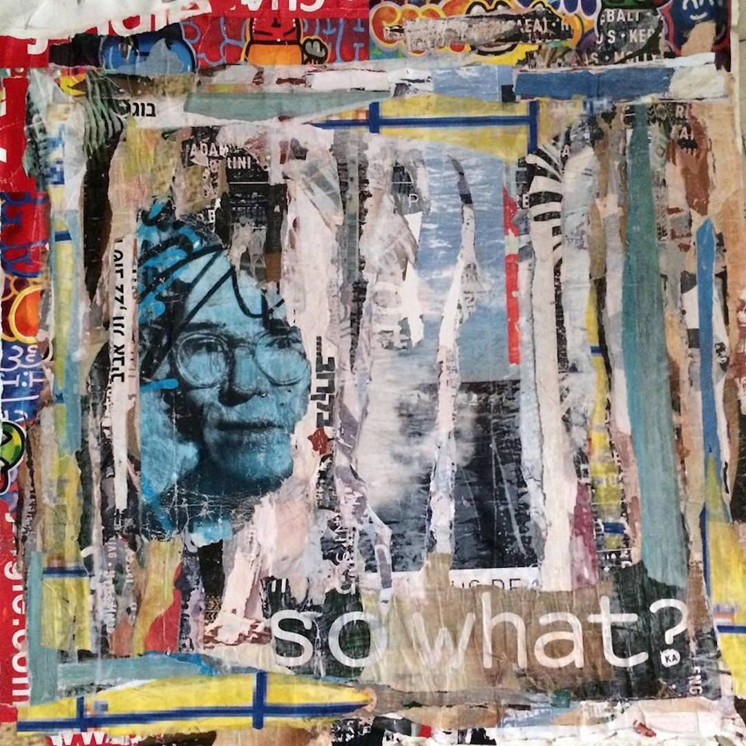 Dominique Kerkhove (DomKcollages) - So What Andy